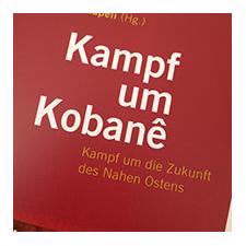 Kampf um Kobane. Was können wir von den Kämpfen in Kobane lernen? Ist eine bessere Welt mit Waffen zu erreichen?
