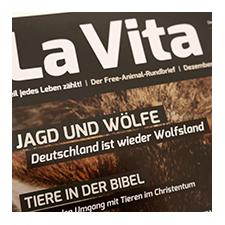 La Vita - das Magazin von Free Animal. Über Lebenshöfe, Tiere in der Bibel und Jagd auf Wölfe