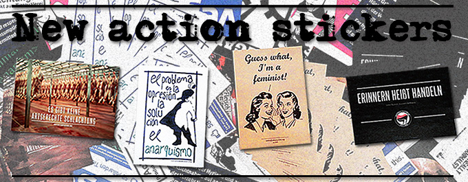 Picture with our new action stickers about animal suffering, anarchism, feminism and anti-fascism.