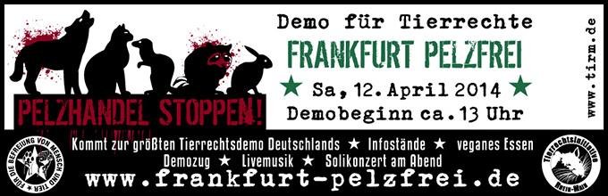 Aufruf-Banner für die Tierrechtsdemo 'Frankfurt Pelzfrei' am 12. April 2014