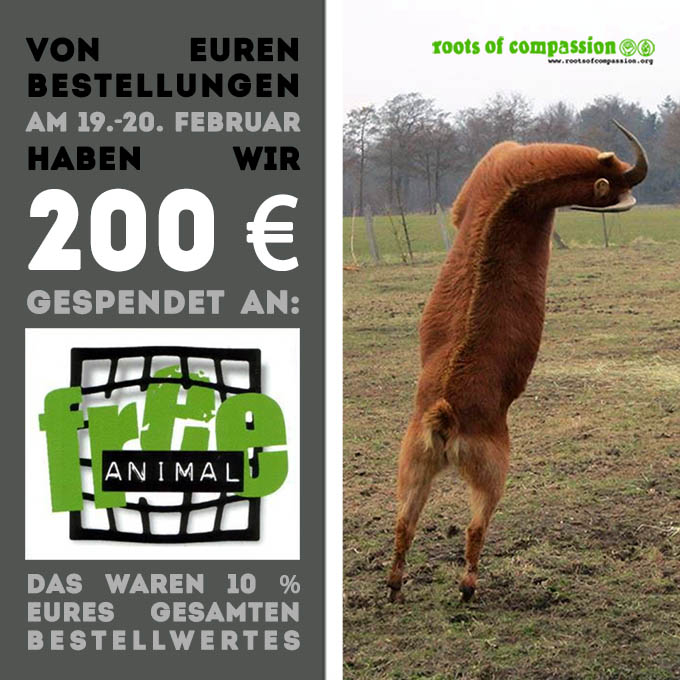 roots of compassion spendet 200 € an Free Animal