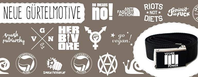 19 neue vegane Gürtel im Überblick. Im Hintergrund sehr ihr alle neuen Designs - Antifa-, Antispe-, Vegan-, feministische Designs etc.