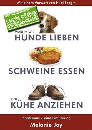 """Cover des Buches '""""Warum wir Hunde lieben, Schweine essen und Kühe anziehen' von Melanie Joy"""