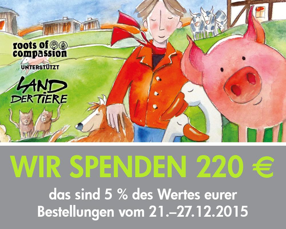 220 € haben wir an das Land der Tiere gespendet. Schöne Grafik vom Land der Tiere selbst
