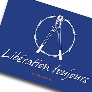 Libération toujours!