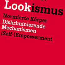 Lookismus. Cover des Buches im bewährten rot mit weißschwarzem Titel.