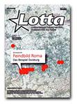 Bild des Magazins Lotta mit einer Deutschlandkarte, auf der Übergriffe gegen Roma markiert sind. Titelthema der Lotta ist auch das 'Feindbild Roma'