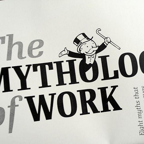 The Mythology of work - crimethinc.