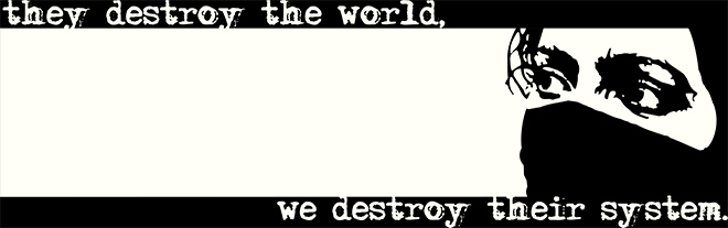 They destroy the world, we destroy their system - old design from roots of compassion