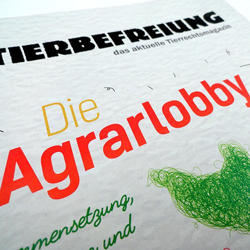 Agrarlobby - das ist das Titelthema der neuen Tierbefreiung.