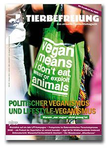 Die Tierbefreiung 84 mit dem Schwerpunkt Politischer Veganismus und Lifestyle Veganismus