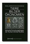 Abbildung des Covers zu 'Tiere Bilder Ökonomien' vom Chimaira AK.