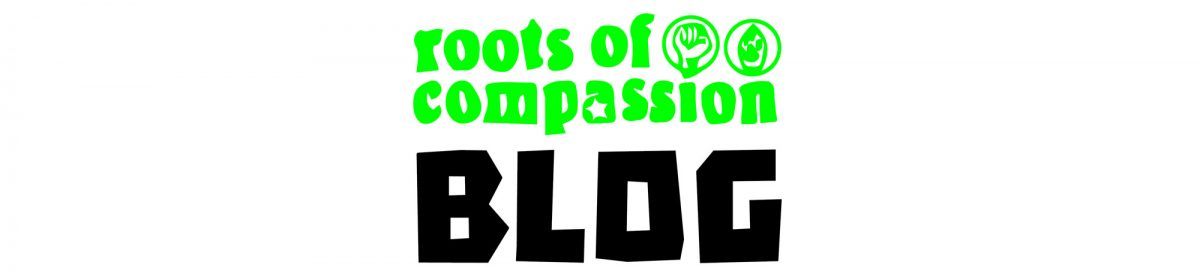 roots of compassion blog